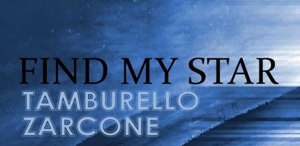 Roberto Tamburello & Pietro Zarcone - Find My Star