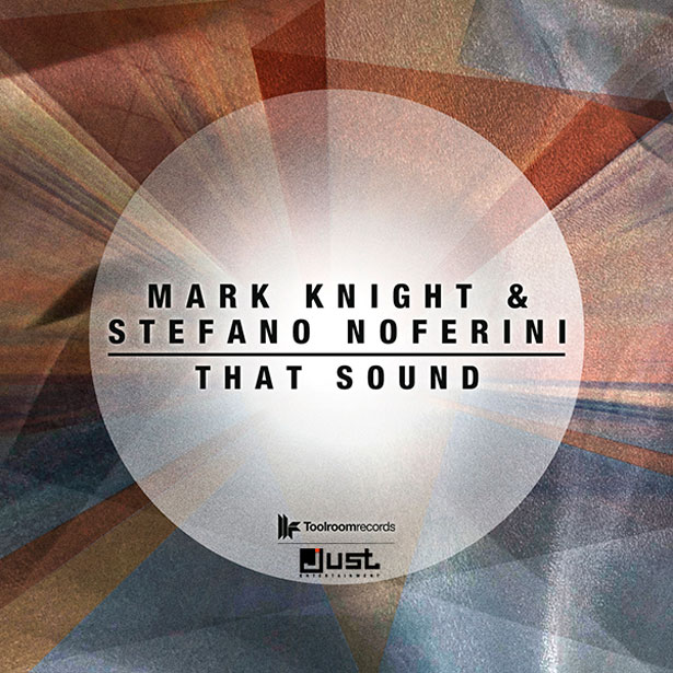 That Sound by Mark Knight & Stefano Noferini