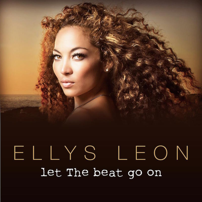 ELLYS LEON - LET THE BEAT GO ON