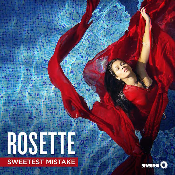 Rosette - Sweetest Mistake