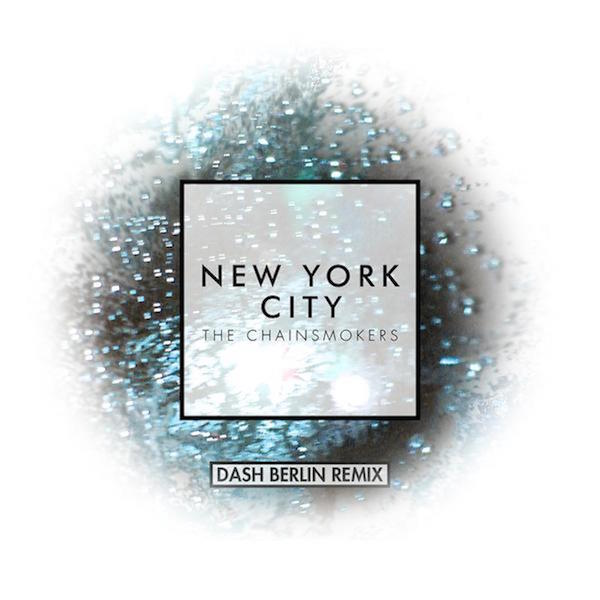 The Chainsmokers - New York City (Dash Berlin Remix)
