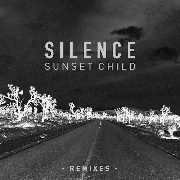 Sunset Child - Silence (Remixes)