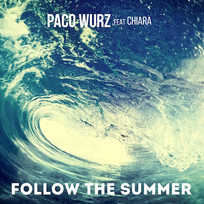 Paco Wurz feat. Chiara - Follow The Summer