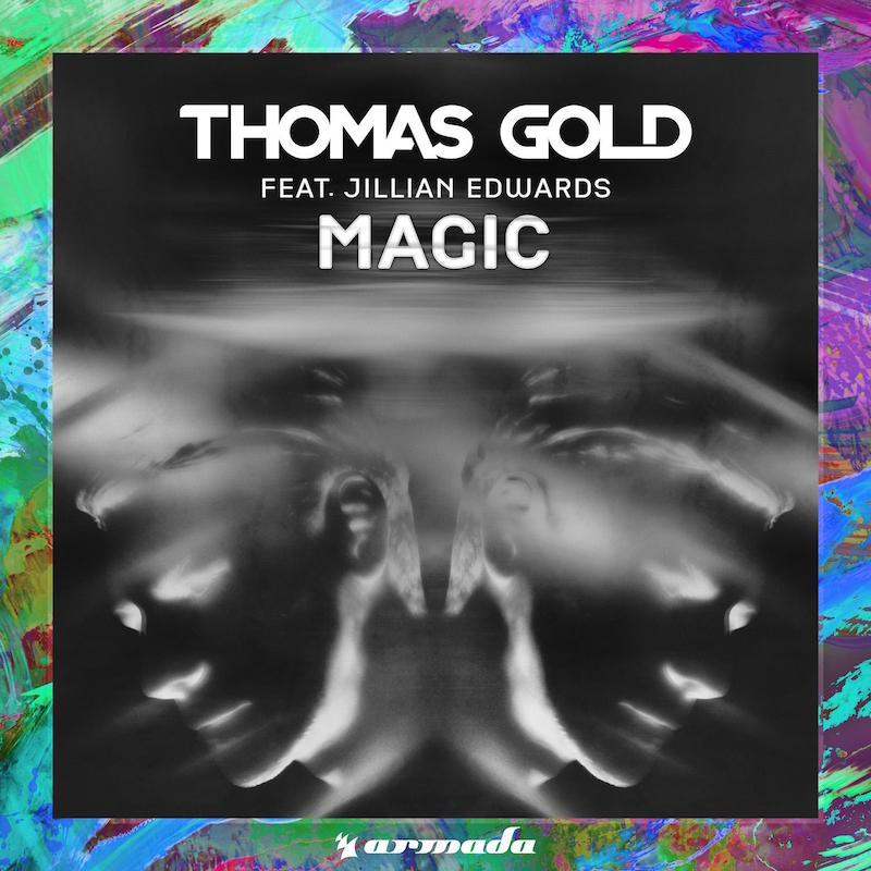 Thomas Gold feat. Jillian Edwards - Magic (incl. Remixes)