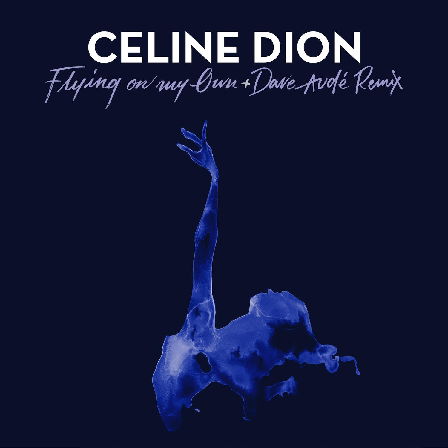 Celine Dion - Flying On My Own (Dave Audé Remix)