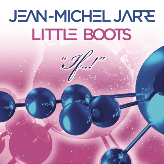 Jean-Michel Jarre, Little Boots, If..!
