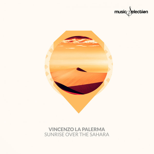 Vincenzo La Palerma - Sunrise Over The Sahara